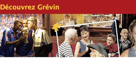 Découvrez Grévin   Grevin