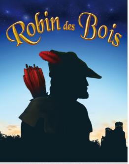 La pièce Robin Des Bois se joue dans la Grande Salle au Théâtre des Variétés